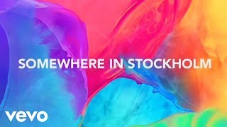 Avicii - Somewhere In Stockholm (Lyrics)
