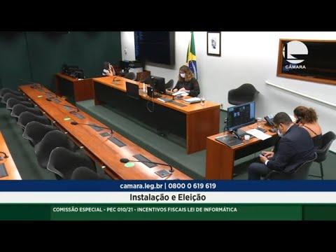 PEC 010/21 - Incentivos fiscais Lei de Informática - Reunião de instalação e eleição - 07/10/21