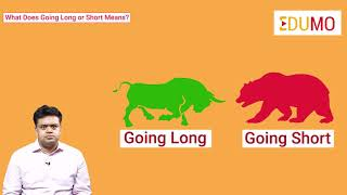 Long Trade Vs Short Trade – What Does Going Long Or Short Mean?