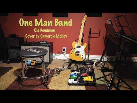 One Man Band (Old Dominion) Cover by Cameron Molloy