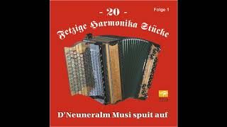 Föhnwind Polka   Neuneralm Musi   20 Fetzige Harmonika Stücke   Folge 1