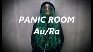Panic Room   AuRa (lyricslyric Video)