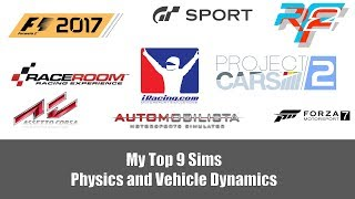 My Top 9 Sims: Physics and Vehicle Dynamics