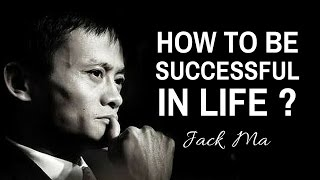 Keys to Success from Jack Ma | Self-Made Billionaire and CEO of Alibaba