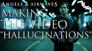 "Making of the Angels & Airwaves ""Hallucinations"" Music Video"