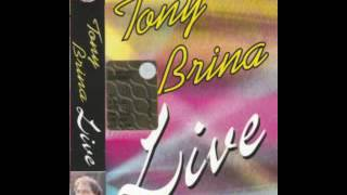 Tony Brina A Dolce Vita