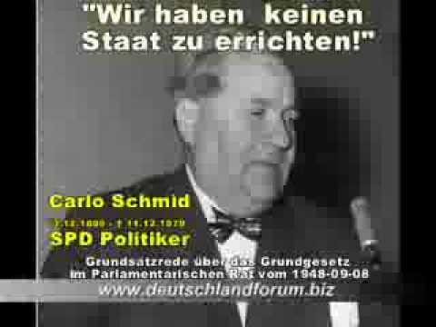 Carlo Schmid - BRD ist kein Staat - Das Grundgesetz ist erloschen!