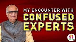My Encounter with Confused Experts