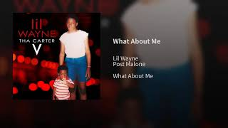 Lil Wayne   What About Me (Audio) Feat. Post Malone