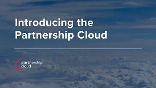 Introducing the Partnership Cloud