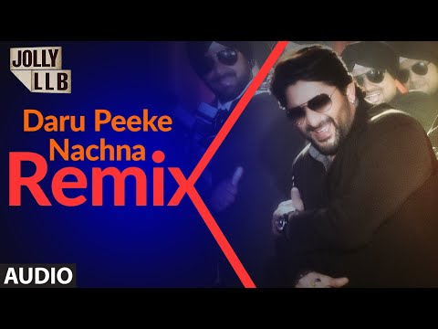 Daru Peeke Nachna - REMIX (Audio) | Jolly LLB | Arshad Warsi, Amrita Rao | Mika Singh