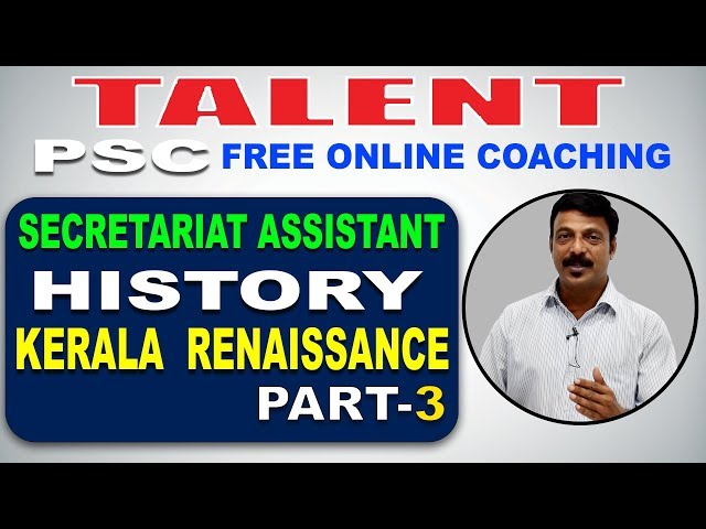 KERALA PSC   Degree Level   Secretariat Assistant   HISTORY   Kerala Renaissance - 3