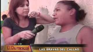 Conozca A Las Bravas Del Callao, Víctimas De La Miseria Y Del Abandono Familiar