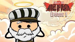 Trolley Tom: Angel of Death - Episode 8