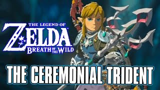 How To Find The Ceremonial Trident - Zelda Breath Of The Wild - Zora Domain - Weapon Hunting