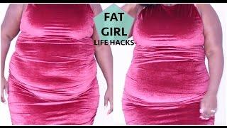 FAT GIRL LIFE HACKS!