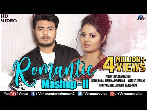 Romantic Mashup - 2 | HD Full Video | Feat. Raj Barman & Anwesshaa | Romantic Bollywood Songs Medley