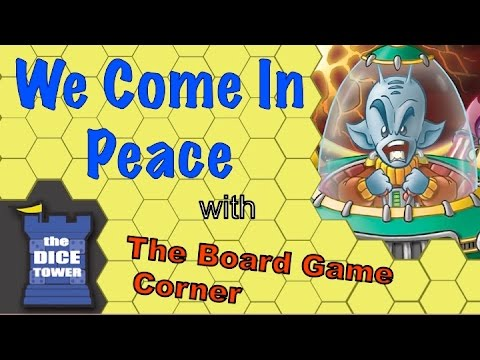 Boardgame Corner (Dice Tower) Reviews: WE COME IN PEACE