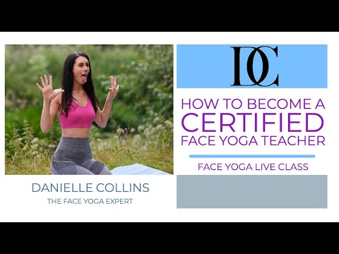 How To Become A Certified Face Yoga Teacher - Face Yoga Live ...