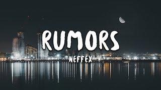 NEFFEX   Rumors (Lyrics)