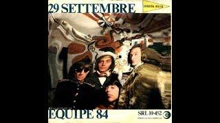 29 Settembre - Equipe 84