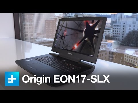 Origin EON17-SLX - Hands on review
