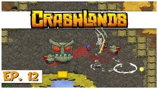 Crashlands - Ep. 12 - Killing Blockstock! - Let's Play Crashlands Gameplay