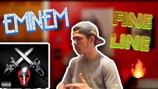 Eminem - Fine Line REACTION!!!