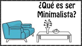 5 Principios de un Minimalista para tener una vida más simple