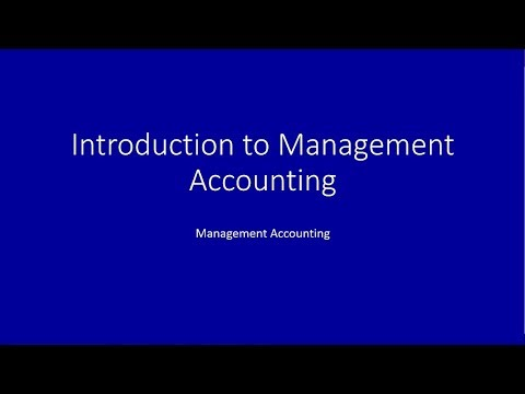 Module 1 - Introduction to Management Accounting - Video 1 ...