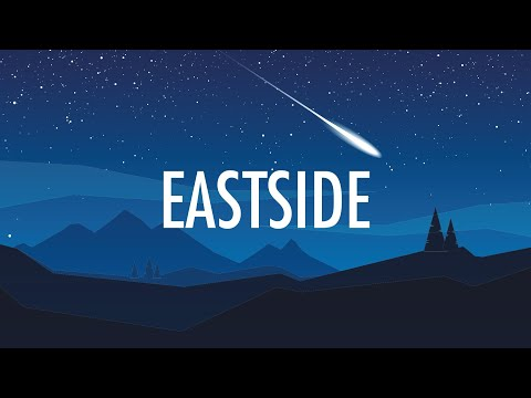 Benny Blanco, Halsey, Khalid – Eastside (Lyrics) 🎵