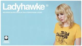 Ladyhawke - Wild Things [FULL ALBUM STREAM]