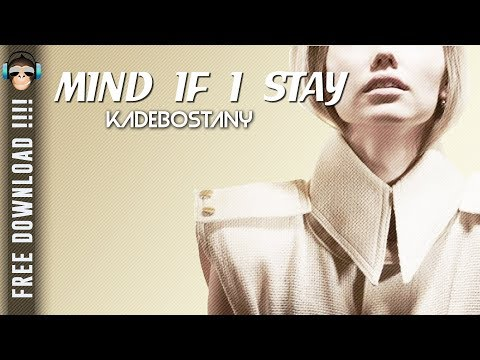 Mind if I Stay || KADEBOSTANY  || KARAOKE -  INSTRUMENTAL GRATUIT