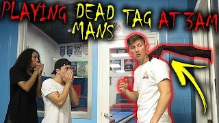 *GONE WRONG* PLAYING DEAD MANS TAG AT 3 AM!! (ONE OF US WAS CAUGHT!)
