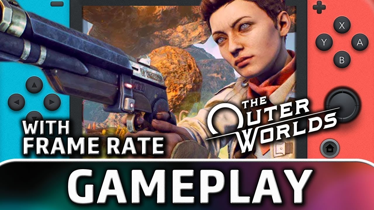 The Outer Worlds | Nintendo Switch Gameplay and Frame Rate