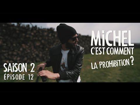 Michel c'est comment la Prohibition ? [avec La Troupe Badour]