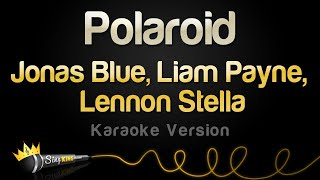 Jonas Blue, Liam Payne, Lennon Stella   Polaroid (Karaoke Version)