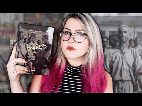 HOLOCAUSTO BRASILEIRO   Conheça a história do maior hospício do Brasil