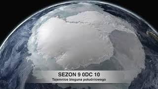Sezon 9 Odcinek 10 – Tajemnice bieguna południowego