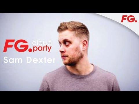 SAM DEXTER (GLASGOW, SCOTLAND) -  CLOUD PARTY