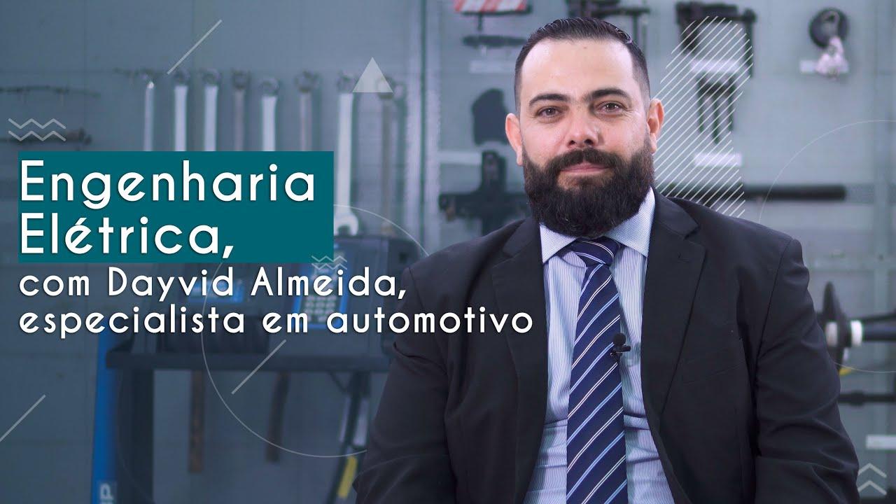 Guia de Profissões | Engenharia Elétrica, com Dayvid Almeida, especialista em automotivo