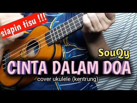 Syahdu     cinta dalam doa kentrung  ukulele  senar 4