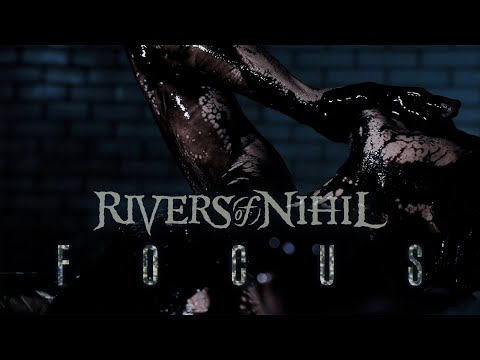 Rivers of Nihil - Focus (OFFICIAL VIDEO)