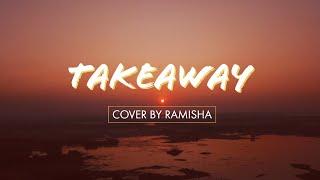 Takeaway chainsmokers cover by Ramisha karim Film by Sakib & Tanim