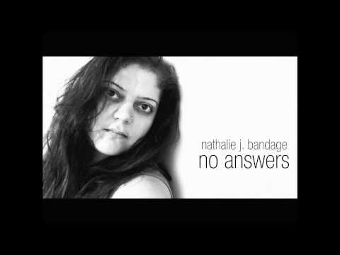 Nathalie J. BandAge - No Answers