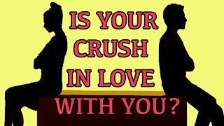 Does Your Crush Like You? How to know if Your Crush Likes You - Love Test | Mister Test