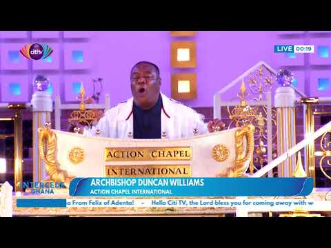 Archbishop Nicholas Duncan-Williams leads the nation in prayer | Intercede Ghana