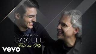 Andrea Bocelli, Matteo Bocelli   Fall On Me (Commentary)
