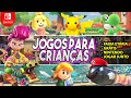 Melhores Jogos Infantis Para Crian as No Nintendo Switc