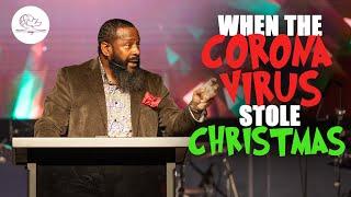WHEN THE CORONA VIRUS STOLE CHRISTMAS